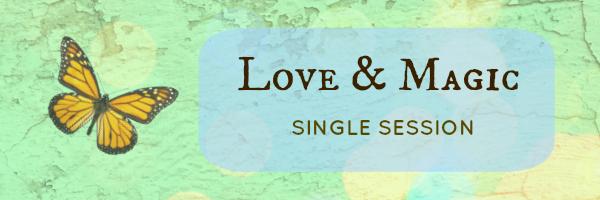Love & Magic Single Session